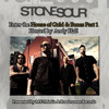Stone Sour: Enter the House of Gold & Bones, Part 1 hosted by Andy Hall