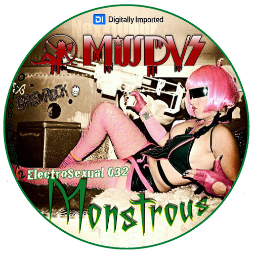 Digitally Imported Radio - MissDVS - ElectroSexual 032 (Oct 2012) - Monstrous