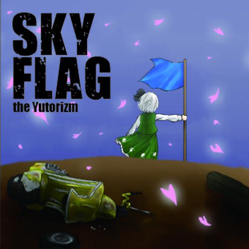 【M3-2012秋】SKY FLAG【X-Fade demo】