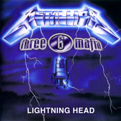 Three 6 Mafia vs. Metallica - Lightning Head (Wick-it Remix) (w/ intro & outro drums)