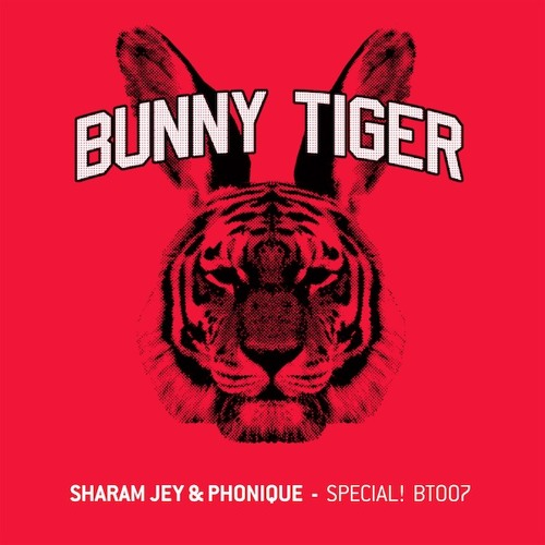 Sharam Jey & Phonique - Special! (Preview) Bunny Tiger Music007