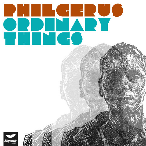 Phil Gerus - Ordinary Things (preview) OUT ON RHYMAST