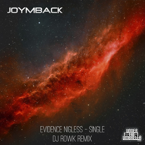 Joymback - Evidence Nigless (Dj Rowk Remix) (Teaser) Out Now on Under the Umbrella Records