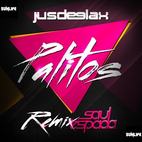 Jus Deelax - Palitos (Saul Espada remix)