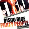 Disco Dice-Party People (Audio Jacker Remix) Souncloud Clip