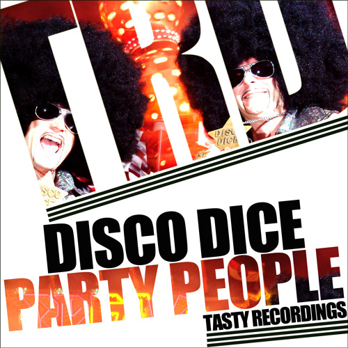 Disco Dice-Party People (Audio Jacker Remix) Souncloud Clip