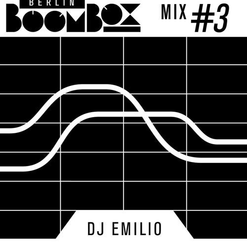 Berlin Boombox Mix #3 - DJ Emilio