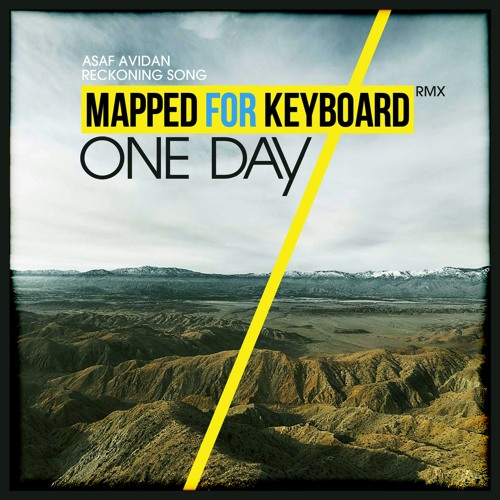 Asaf Avidan & The Mojos - One Day ( Mapped for Keyboard remix )