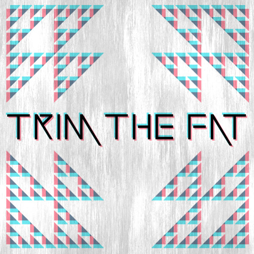 Trim The Fat - Lost To The Digital Ether (Continuous Mix) [Free Album]