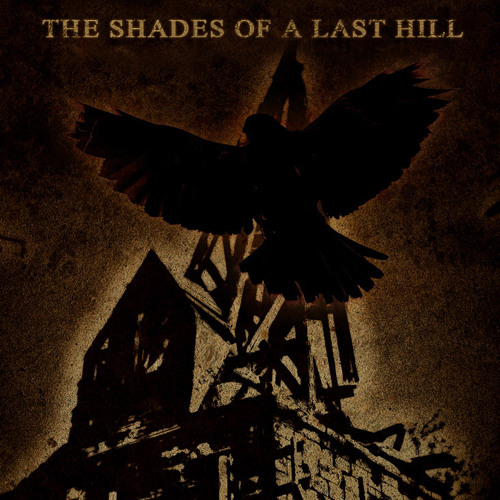 The shades of a last hill (excerpt)