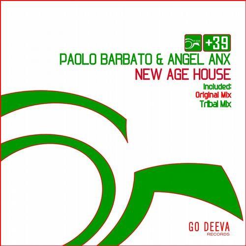 Paolo Barbato & Angel Anx - New Age House (Original Mix) [Go Deeva]