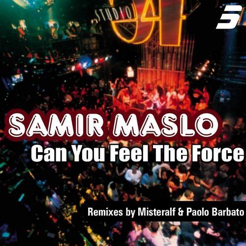 Samir Maslo - Can U Feel The Force (Paolo Barbato Remix) [Rule 5]