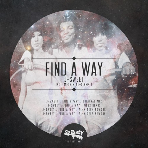 Find A Way J.SWEET  96kbps   SO TASTY (fr)