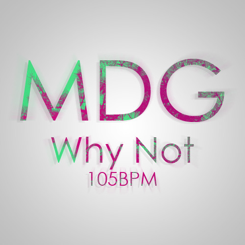 MusicDefinesGravity - Why Not [free download in description]