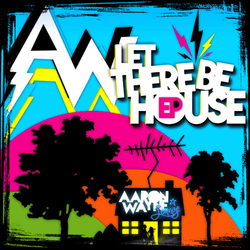 Let There Be House EP