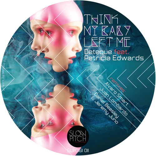 Deteque feat Patricia Edwards- Think My Baby left me (original mix)