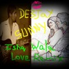|)E3J@Y $UNNY _ Ishq Wala Love ft Fuck It(Eamon) [Slow Bass Mix]