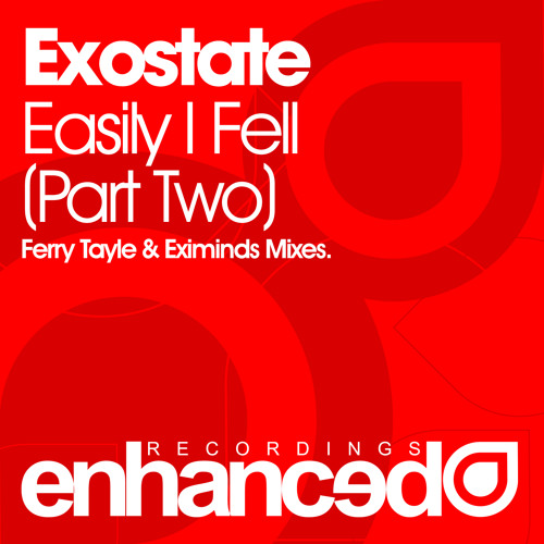 Exostate - Easily I Fell (Ferry Tayle 'The Wizard' Remix)