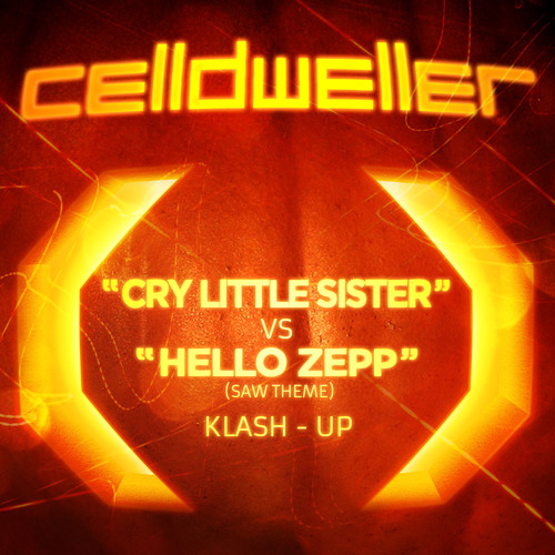 Cry Little Sister vs. Hello Zepp (Celldweller Klash-Up) [FREE DOWNLOAD]