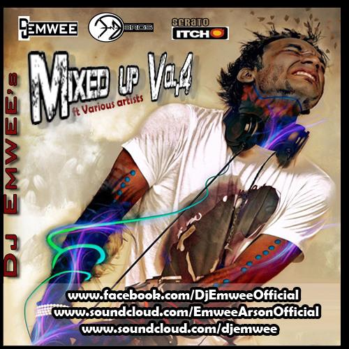 Dj Emwee - Mixed Up Vol .4 ft V.A