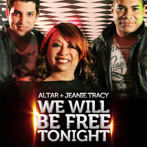 Altar + Jeanie Tracy - We Will Be Free Tonight (Tommy Love Oldschool Dub)