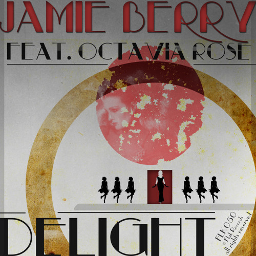 Jamie Berry feat. Octavia Rose - Delight (Original Mix)