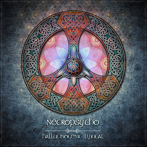Necropsycho EP - - Hallucinogenic Lyrical -