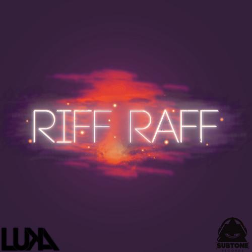 Luka - Riff Raff