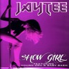 Jay Tee - Show Girl (ft. Baby Bash & Young Dru)