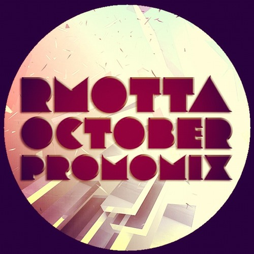 RMOTTA - October Promo Mix 2012 *FREE DOWNLOAD