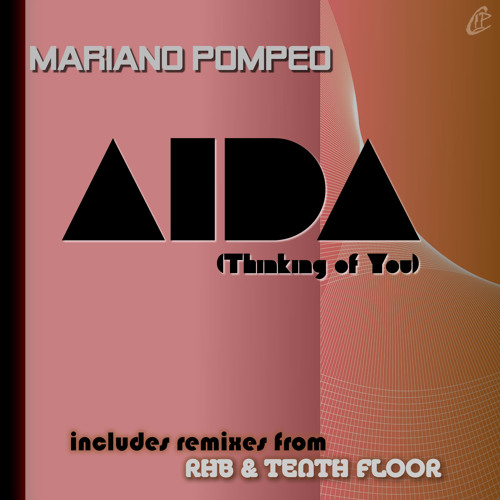 03 - Mariano Pompeo - Aida (Tenth Floor Synth Mix)