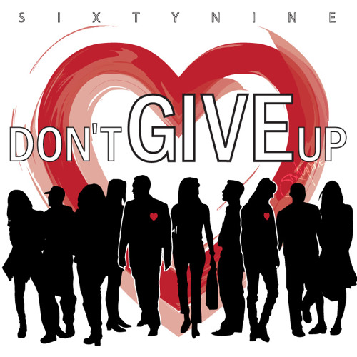 Sixtynine - Don't Give Up