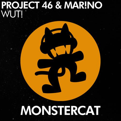Project 46 & Mar!no - Wut! (Original Mix)