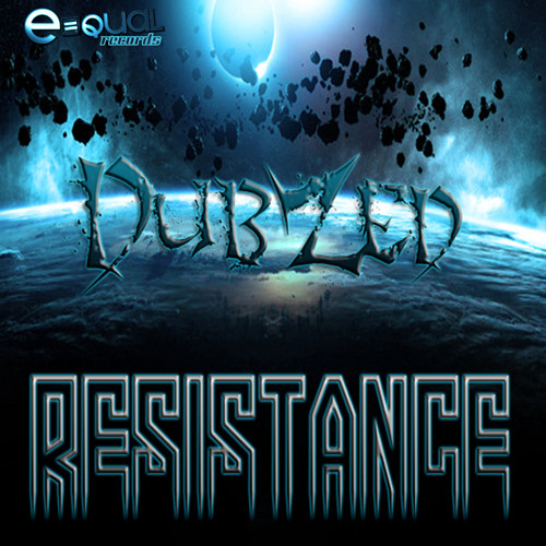 Resistance by DubZed