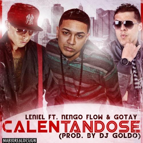 Leniel Ft. Ñengo Flow & Gotay - Calentándose (Prod. By Dj Goldo) (ElCorilloRD.Com)