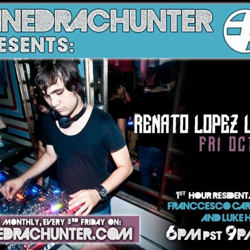 SanedracHunter Presents w/ Renato Lopez