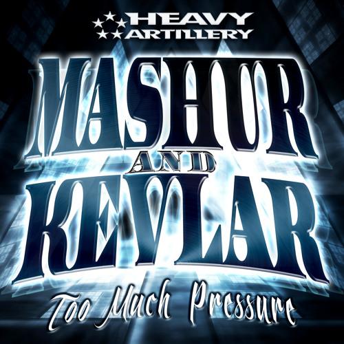 Mashur & Kevlar Ft. BBK - Too Much Pressure (Heavy Artillery Recordings)