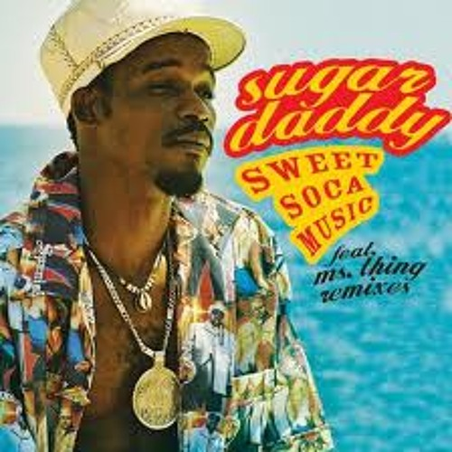 Sugar Daddy - Sweet soca music
