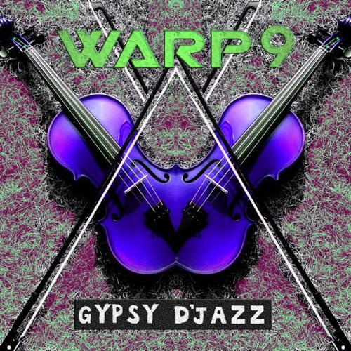 Warp9 - Gypsy D'jazz