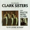 MessingWithSeries: The Clark Sisters - HiiiYaaa!