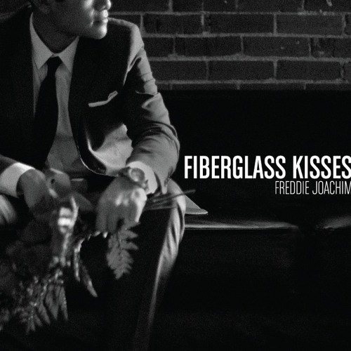 Freddie Joachim - FIBERGLASS KISSES (album snippets) - NOW AVAILABLE