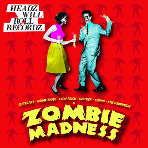 SUBTRAXZ - Zombie Virus (Distrex Remix) ZOMBIE MADNESS [OUT NOW] [HeadZ Will Roll RecordZ] (Clip)