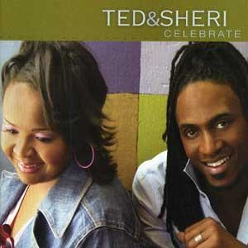 #Messing with: Ted & Sheri - You Sustained Me
