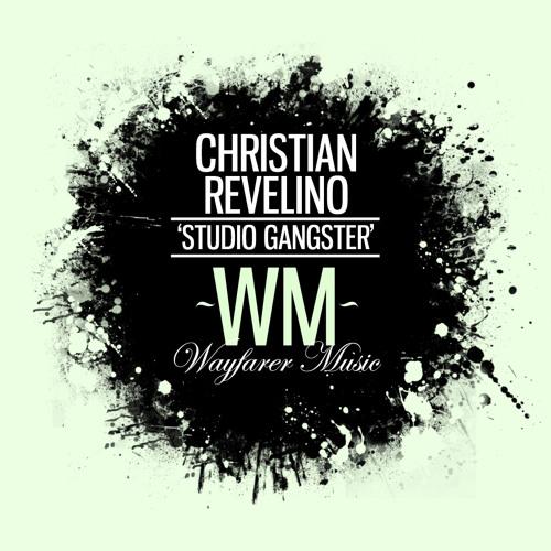 Christian Revelino - Studio Gangster (Anth K Official remix) [Wayfarer music] SAMPLE