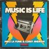 Mike La Funk Ft. Corey Andrew - Music is Life (Protoxic Remix) [PACHA RECORDINGS]