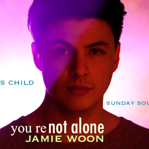 Jamie Woon-you're not alone(Chris Child & Sunday Soulman remix)