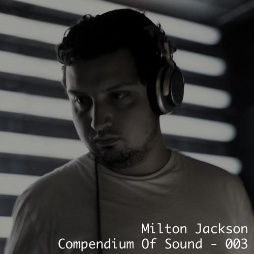 Milton Jackson - Compendium Of Sound 003