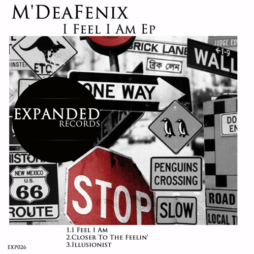M'DeaFenix - I feel i am Ep [EXP026] Out 11/04/2012