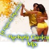 Download Bachata clasica mix- dj gato el maestro Mp3