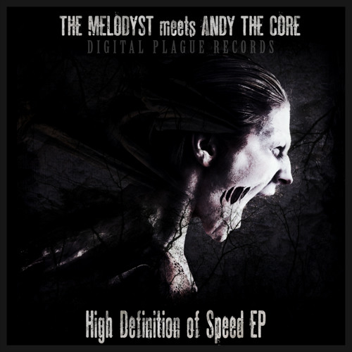 Andy The Core meets The Melodyst - High Definition Of Speed (DGP012)